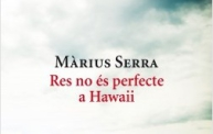 Res no es perfecte a Hawaii